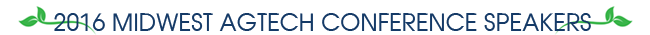 2016 Midwest AgTech Conference Speakers